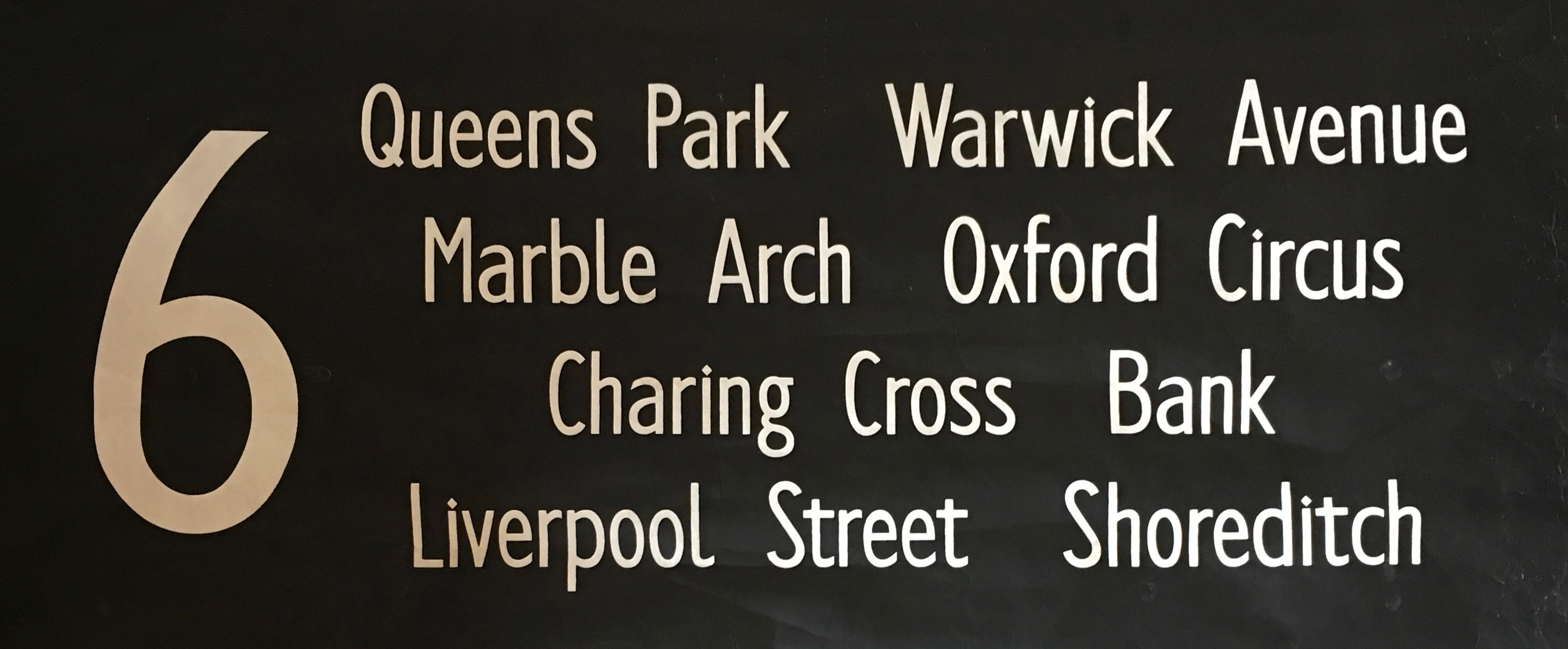6 Queens Park, Warwick Avenue, Marble Arch, Oxford Circus, Charing Cross, Bank, Liverpool Street, Shoreditch