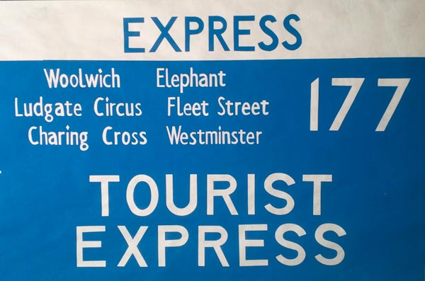 177 Express, Woolwich, Elephant, Ludgate Circus, Fleet Street, Charing Cross,Westminster, Tourist Express