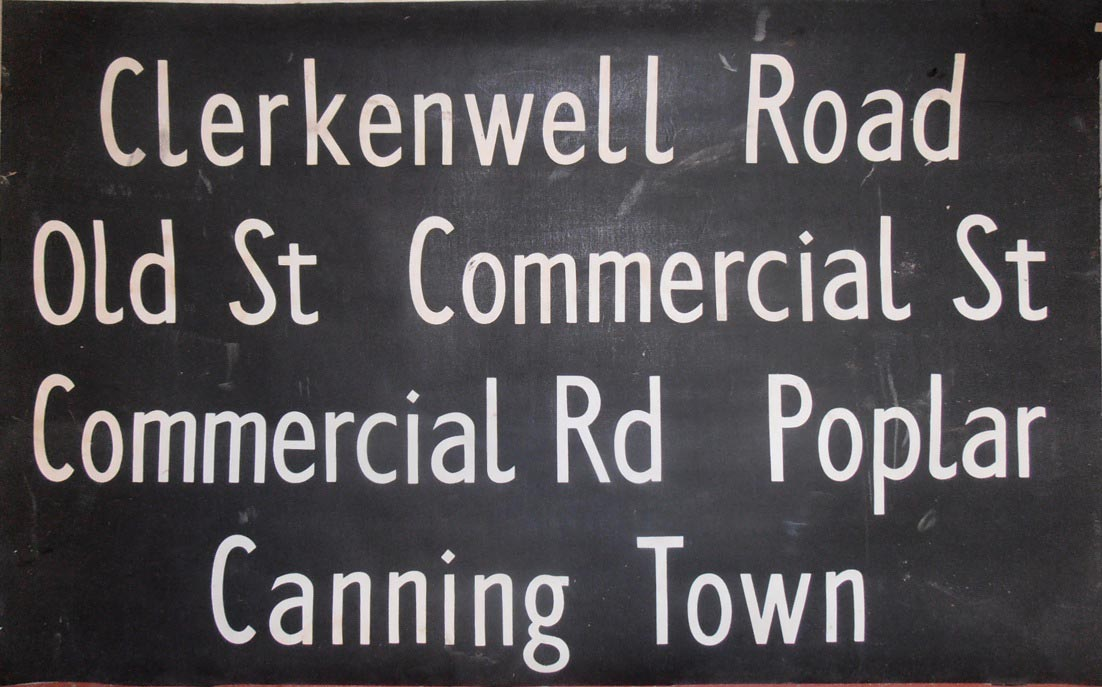 Clerkenwell Road, Old Commercial Street, Commercial Road, Poplar, Canning Town